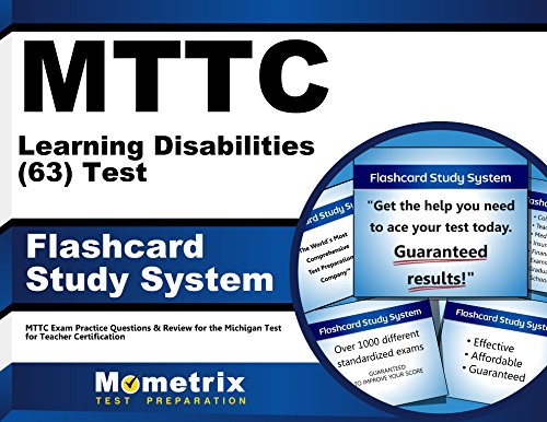 MTTC Learning Disabilities (63) Test Flashcard Study System: MTTC Exam Practice Questions & Review for the Michigan Test for Teacher Certification (Cards)