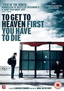 To Get to Heaven First You Have to Die [Region 2]