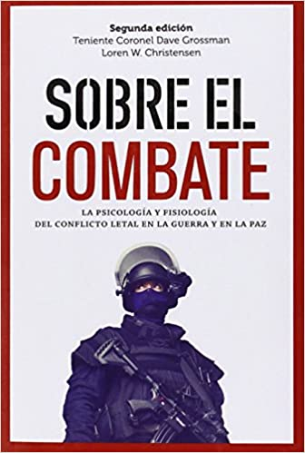 Sobre El Combate por Dave Grossman epub