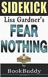 Fear Nothing: (Detective D. D. Warren) by Lisa Gardner -- Sidekick, BookBuddy, 1495483126