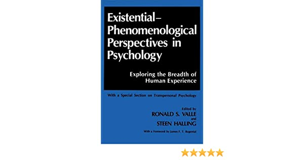 existential phenomenological perspectives in psychology halling steen valle ronald s bugental james f t