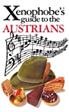 Xenophobe's Guide to the Austrians, Louis James, 1902825187