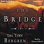 The Bridge | Lisa Tawn Bergren