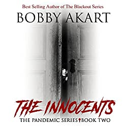 Pandemic: The Innocents: The Pandemic Series, Book 2