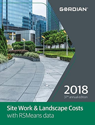 Site Work & Landscape Costs with RSMeans Data 2018 (Means Site Work and Landscape Cost Data)