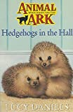 img - for Hedgehogs in the Hall (Animal Ark, No. 5) book / textbook / text book