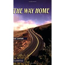 The Way Home Level 6 (Cambridge English Readers) (English Edition)