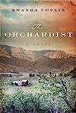 The Orchardist, Amanda Coplin, 1594136270
