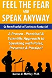 img - for Feel the Fear and Speak Anyway: How to go from fearful to flawless to fantastic public speaking!! book / textbook / text book