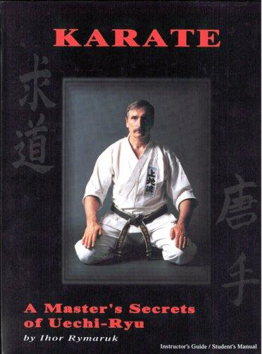 Karate: A Master's Secret Of Uechi-ryu