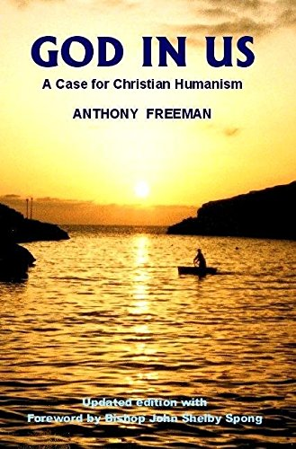 God in Us: A Case for Christian Humanism (Societas)