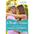 The Thought of Romance: Legacy of the Heart Book One: Arcadia Valley Romance