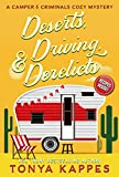 Search : Deserts, Driving, and Derelicts: A Camper and Criminals Cozy Mystery Series