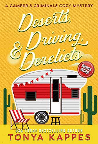 Bungalow Home Office - Deserts, Driving, and Derelicts: A Camper and Criminals Cozy Mystery Series