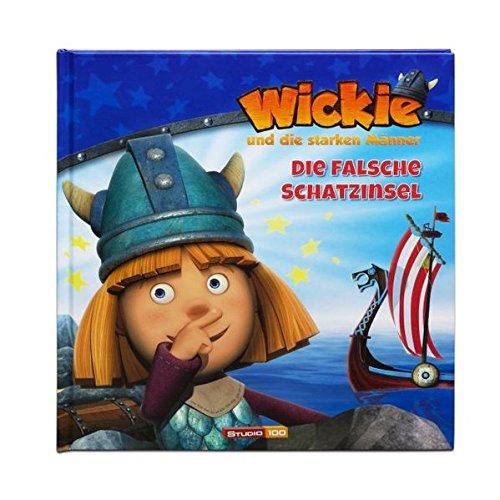 Wickie und die starken Männer Geschichtenbuch: Bd. 1: Die falsche Schatzinsel