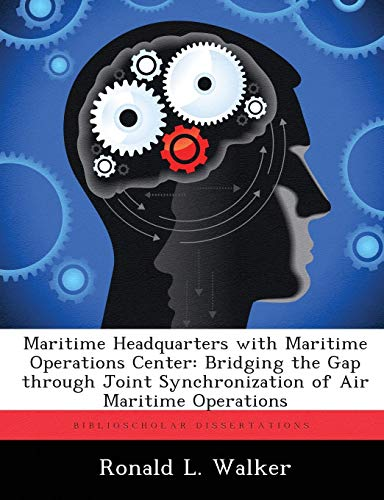 Maritime Headquarters with Maritime Operations Center: Bridging the Gap through Joint Synchronization of Air Maritime Op