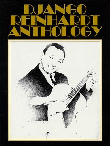 Django Reinhardt Anthology: Transcribed and edited by Mike (Django Reinhardt Music Book)