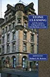 Stone Cleaning : And the Nature, Soiling and Decay Mechanisms of Stone - Proceedings of the International Conference, Held in Edinburgh, UK, 14-16 April 1992, Robin G.M. Webster, 1873394098