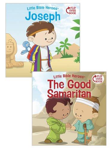 Joseph/The Good Samaritan Flip-Over Book (Little Bible HeroesTM)