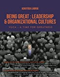 Being Great: Leadership and Organizational Cultures