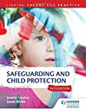 img - for Safeguarding and Child Protection 5th Edition: Linking Theory and Practice by Jennie Lindon (2016-04-29) book / textbook / text book