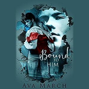 Bound to Him Audiobook
