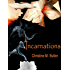 Incarnations (The Awakening Trilogy Book 3)