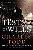 A Test of Wills: The First Inspector Ian Rutledge Mystery (Inspector Ian Rutledge Mysteries) by Charles Todd (2011-08-16) by  Charles Todd in stock, buy online here