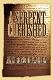 A Serpent Cherished, Ann Allen, 0595322093