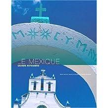 MEXIQUE (LE)