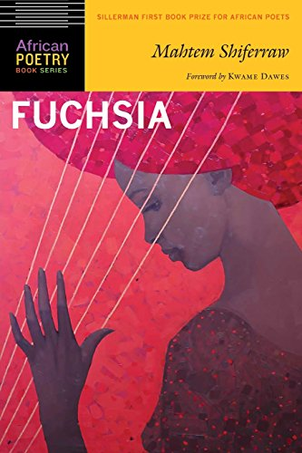 Fuchsia (African Poetry Book) by University of Nebraska Press