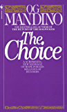 The Choice: A Surprising New Message of Hope