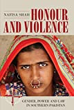 img - for Honour and Violence: Gender, Power and Law in Southern Pakistan (New Directions in Anthropology) book / textbook / text book