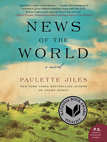 News of the World: A Novel by [Jiles, Paulette]