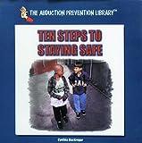 Ten Steps to Staying Safe, Cynthia MacGregor, 0823952487