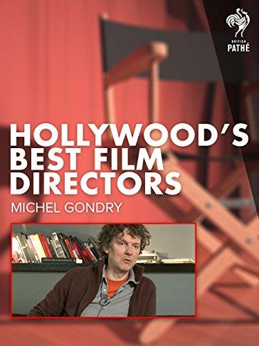 Hollywood's Best Film Directors: Michel Gondry