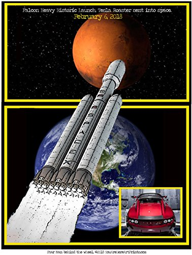 Historic Spacex Launch  Starman Behind The Wheel Of Tesla Roadster In Space  Falcon Heavy Rocket  Unmatted But Ready To Frame  Enhance Your Home Or Office  Gallery Quality