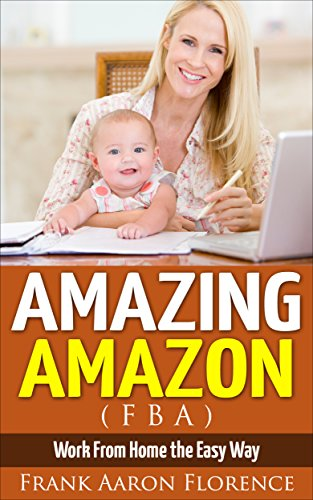 Amazing Amazon FBA Work Home ebook product image