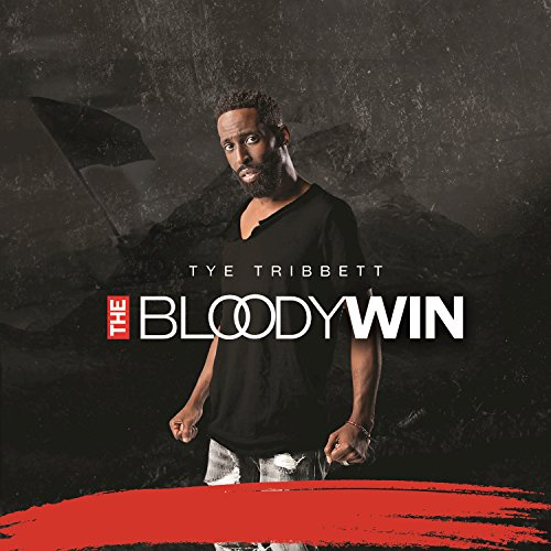 Tye Tribbett - The Bloody Win [Live] (2017)
