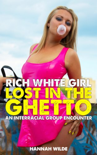 Rich White Girl Lost In The Ghetto: An Interracial Group - Los Angeles Orgy