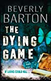 Front cover for the book The Dying Game by Beverly Barton