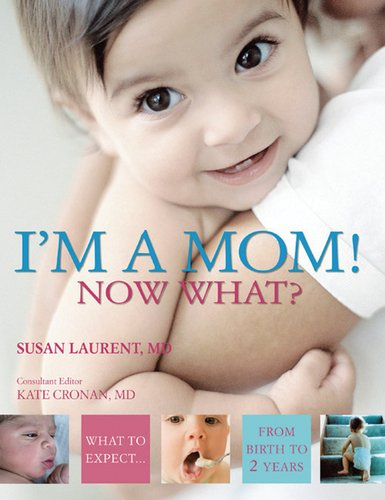 I'm a Mom!  Now What? pdf epub