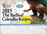 img - for The Redleaf Calendar-Keeper 2015: A Record-Keeping System for Family Child Care Professionals (Redleaf Business Series) book / textbook / text book