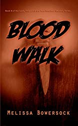 Blood Walk (A Lacey Fitzpatrick and Sam Firecloud Mystery Book 8)