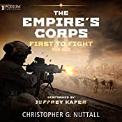 First to Fight: The Empire's Corps, Book 11 | Christopher G. Nuttall