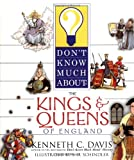 Don't Know Much about the Kings and Queens of England, Kenneth C. Davis, 0060286113
