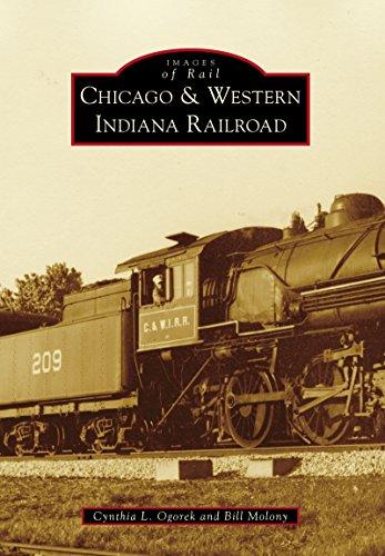 Chicago & Western Indiana Railroad (Images of Rail) por Cynthia L. Ogorek,Bill Molony