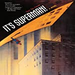It's Superman! | Tom De Haven