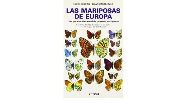 LAS MARIPOSAS DE EUROPA GUIAS DEL NATURALISTA-INSECTOS Y ARACNIDOS ...