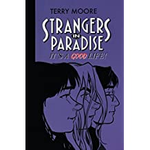 Strangers in Paradise Vol. 3: It's a Good Life (Strangers in Paradise Vol. 2)